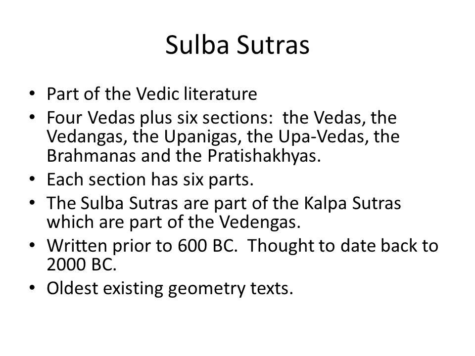 Sulba Sutras Part of the Vedic literature
