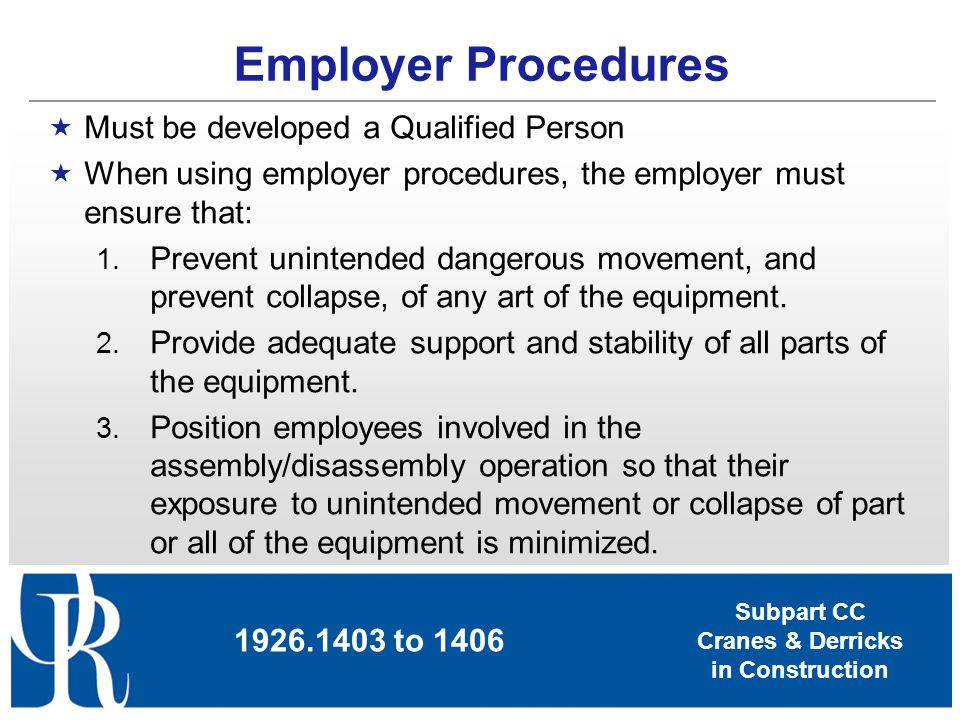 Employer Procedures Must be developed a Qualified Person