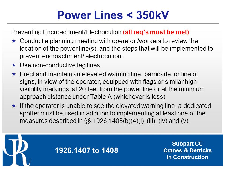 Power Lines < 350kV Preventing Encroachment/Electrocution (all req's must be met)