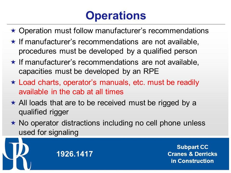 Operations Operation must follow manufacturer's recommendations