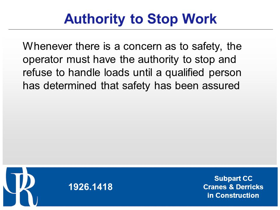 Authority to Stop Work