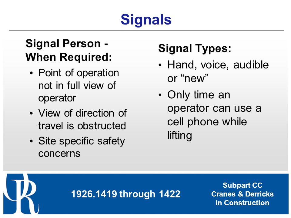 Signals Signal Person - When Required: Signal Types: