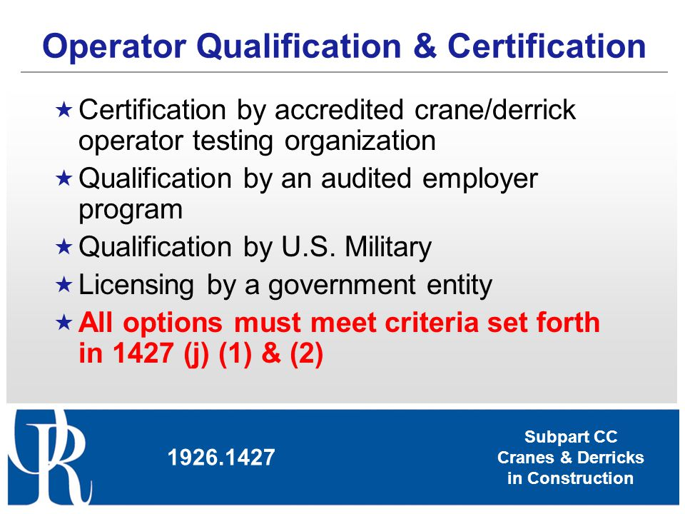 Operator Qualification & Certification