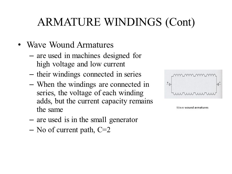 ARMATURE WINDINGS (Cont)