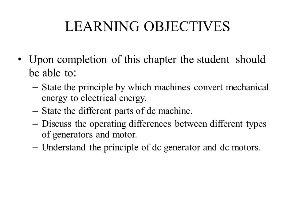 LEARNING OBJECTIVES Upon completion of this chapter the student should be able to: