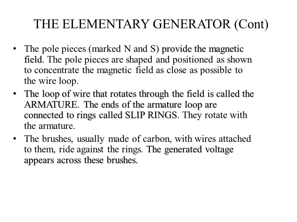 THE ELEMENTARY GENERATOR (Cont)