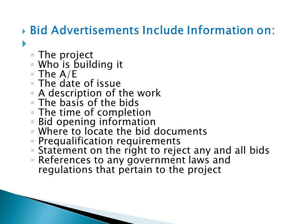 Bid Advertisements Include Information on: