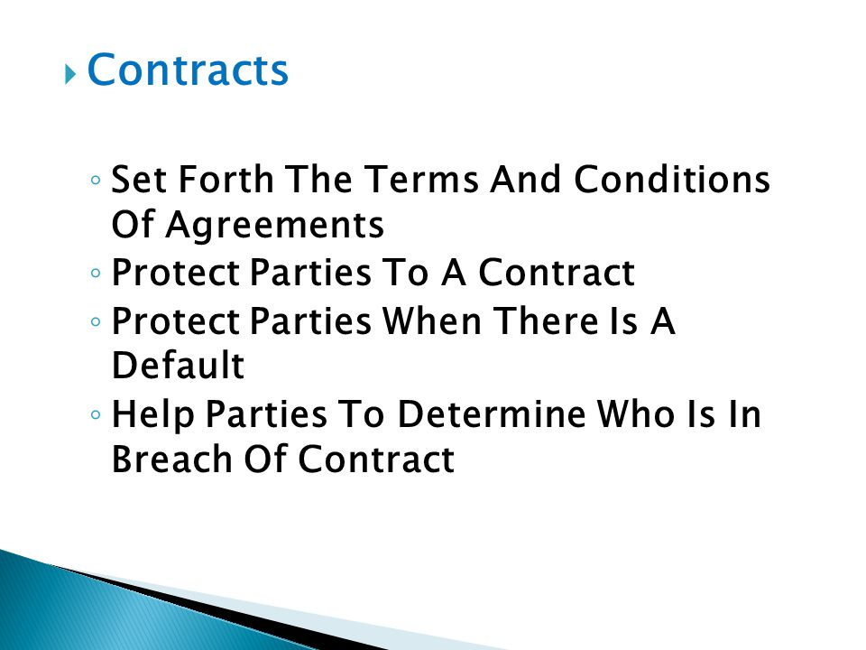 Contracts Set Forth The Terms And Conditions Of Agreements