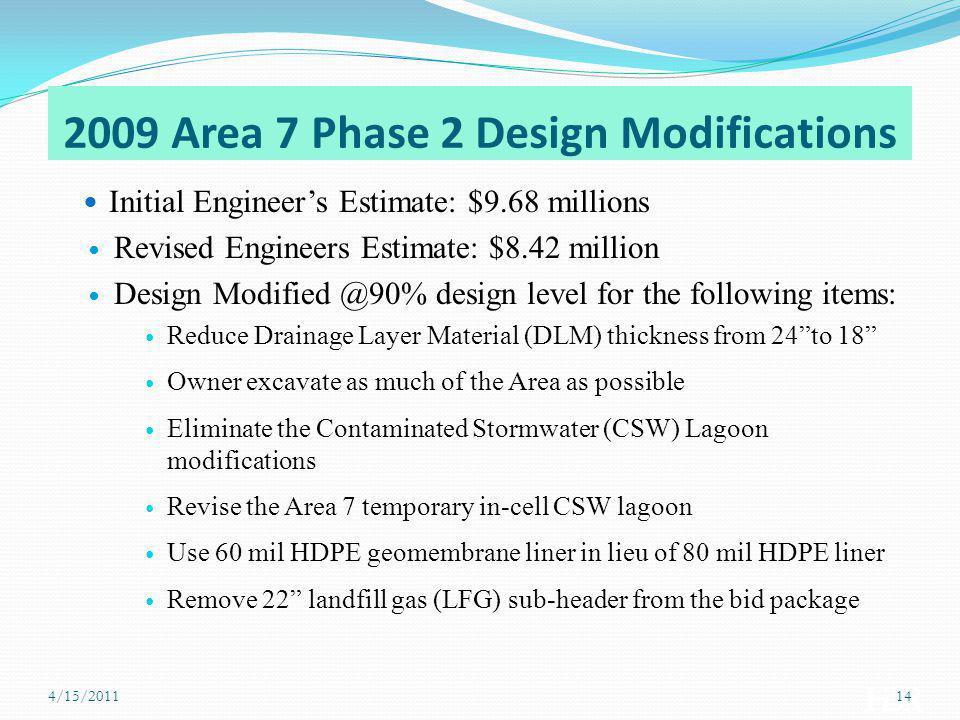 2009 Area 7 Phase 2 Design Modifications
