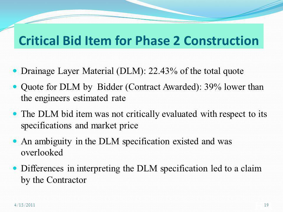 Critical Bid Item for Phase 2 Construction