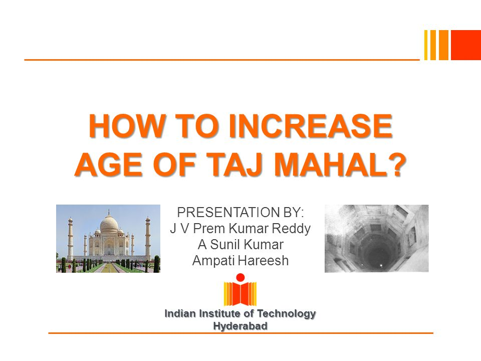 HOW TO INCREASE AGE OF TAJ MAHAL