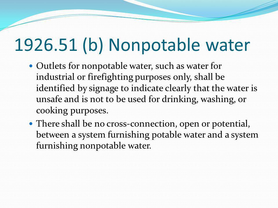 1926.51 (b) Nonpotable water
