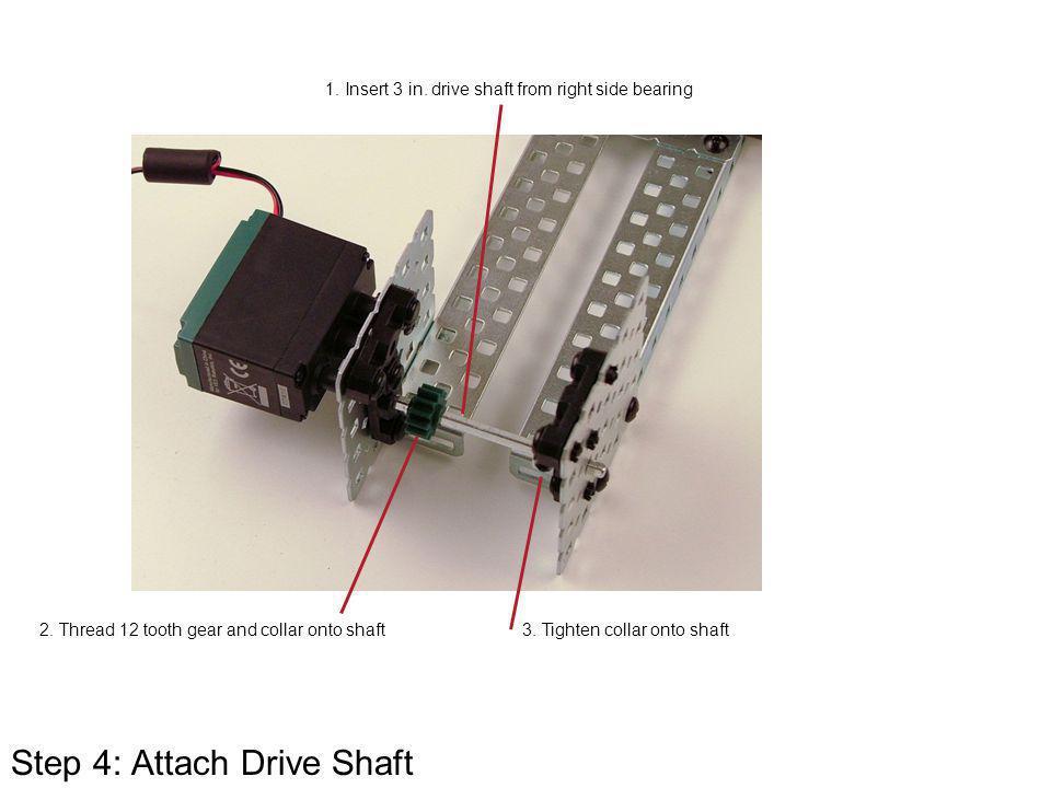 Step 4: Attach Drive Shaft