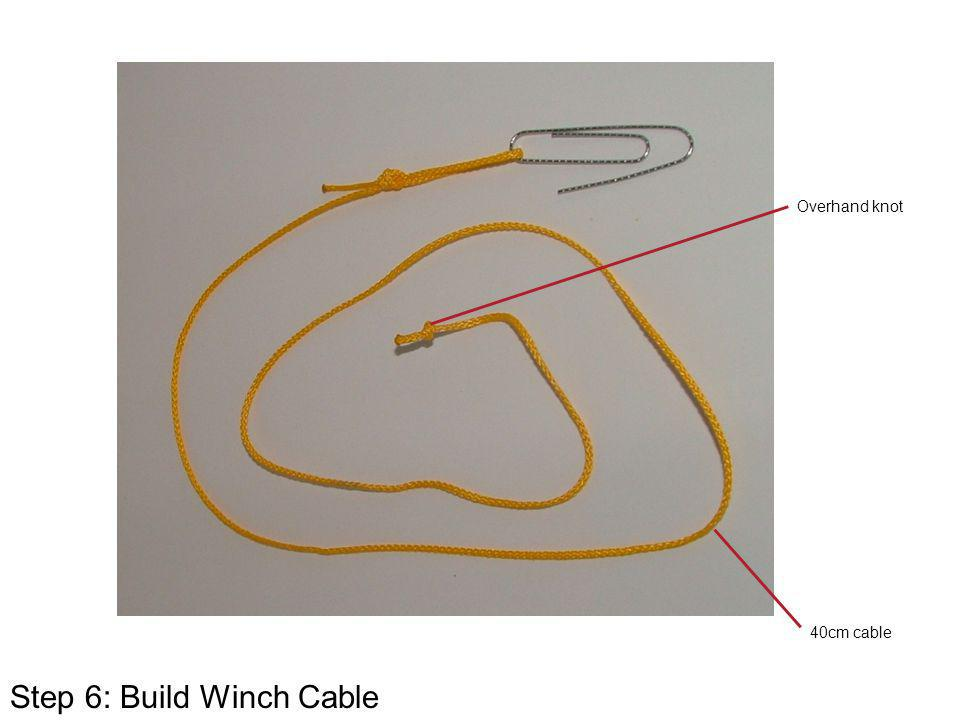 Step 6: Build Winch Cable