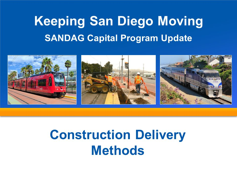 Keeping San Diego Moving Construction Delivery Methods