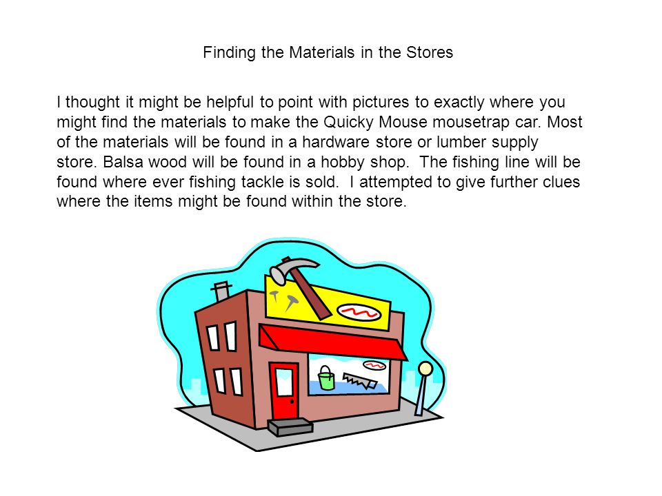 Finding the Materials in the Stores