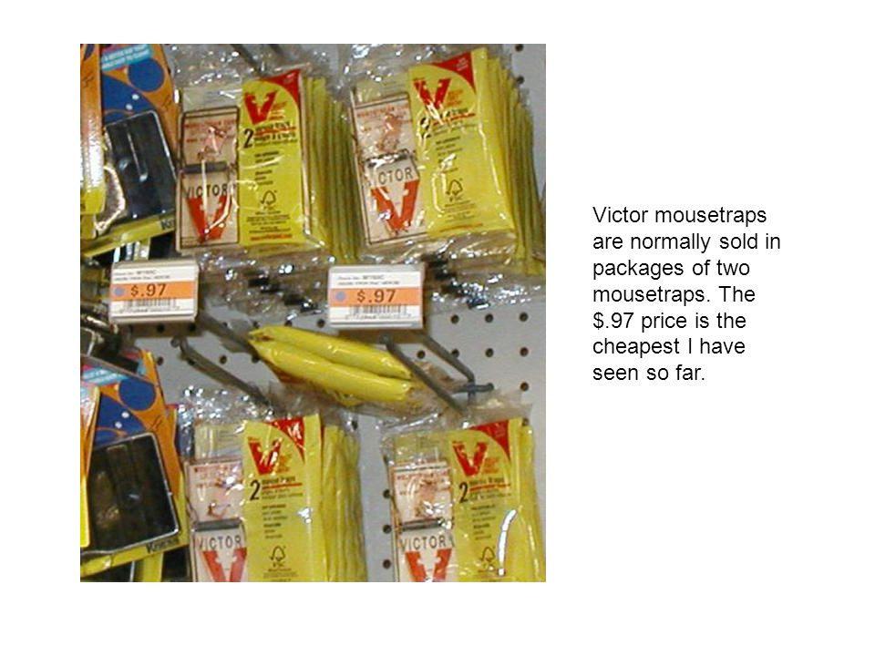 Victor mousetraps are normally sold in packages of two mousetraps