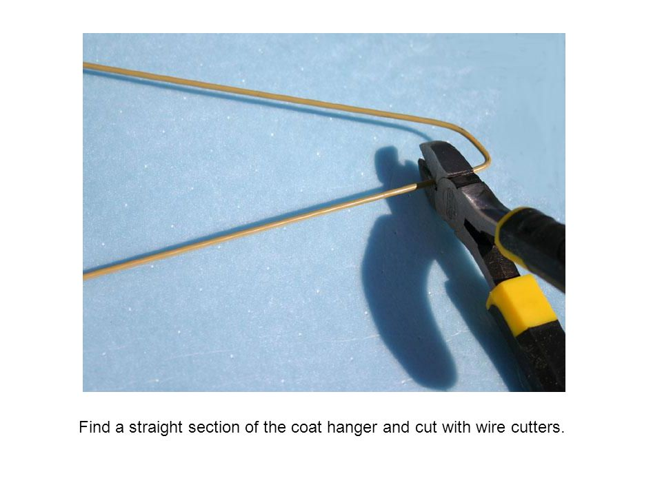 Find a straight section of the coat hanger and cut with wire cutters.