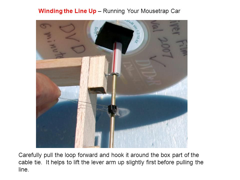 Winding the Line Up – Running Your Mousetrap Car
