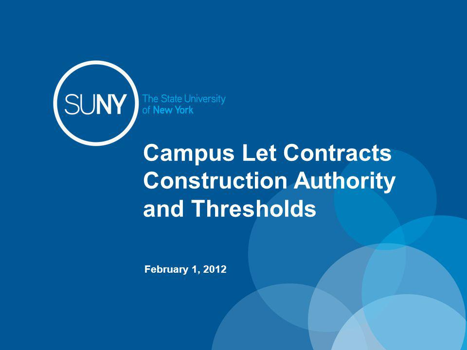 Construction Authority and Thresholds