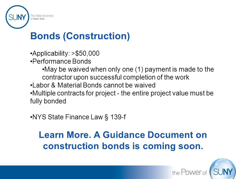 Learn More. A Guidance Document on construction bonds is coming soon.