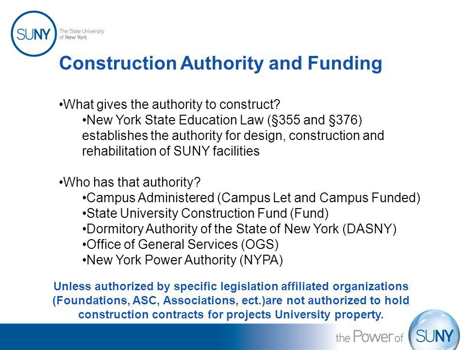 Construction Authority and Funding