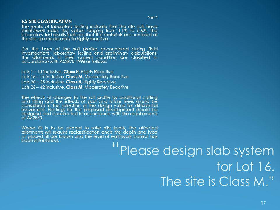 Please design slab system for Lot 16. The site is Class M.