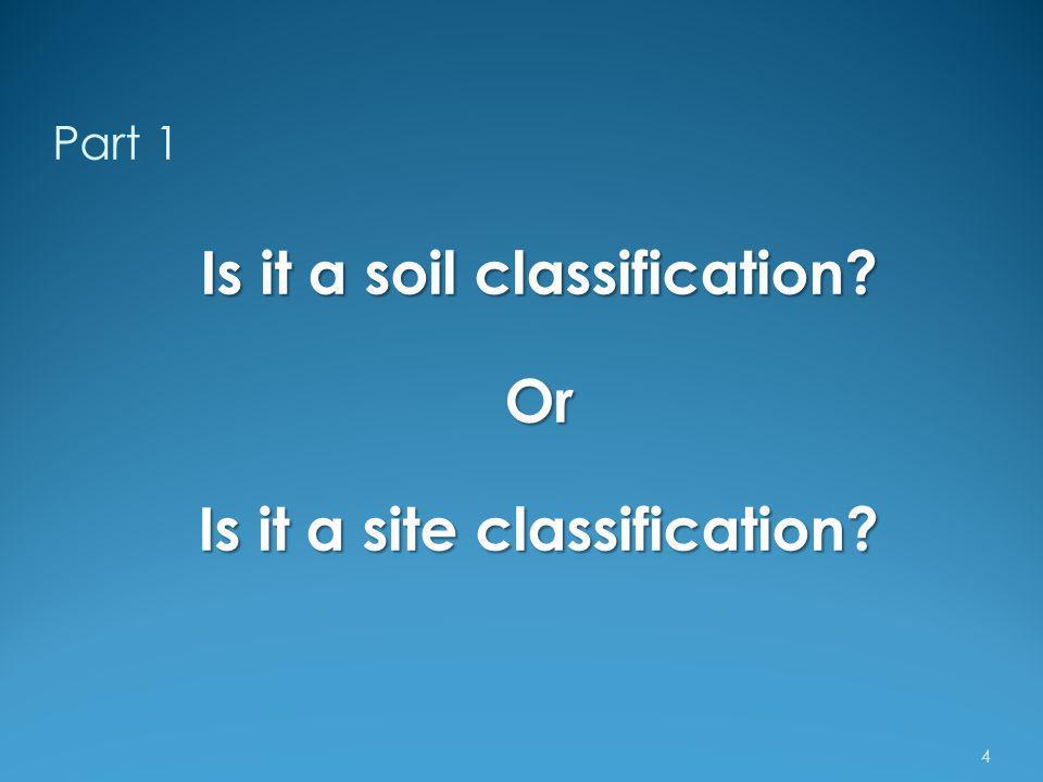 Is it a soil classification Is it a site classification
