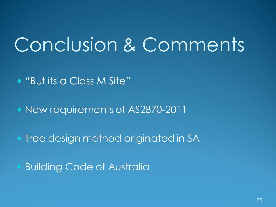 Conclusion & Comments But its a Class M Site