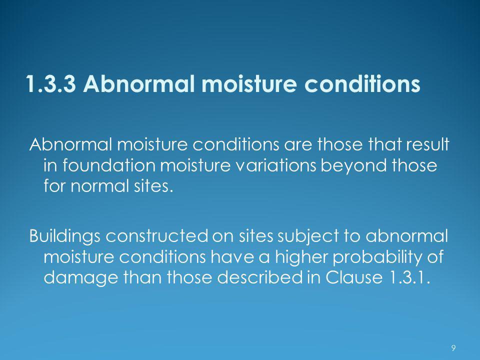 1.3.3 Abnormal moisture conditions