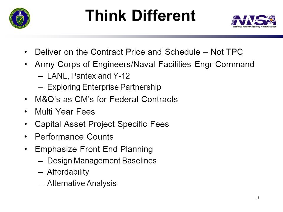 Think Different Deliver on the Contract Price and Schedule – Not TPC