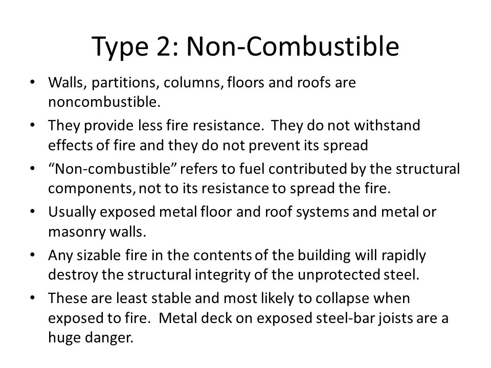 Type 2: Non-Combustible