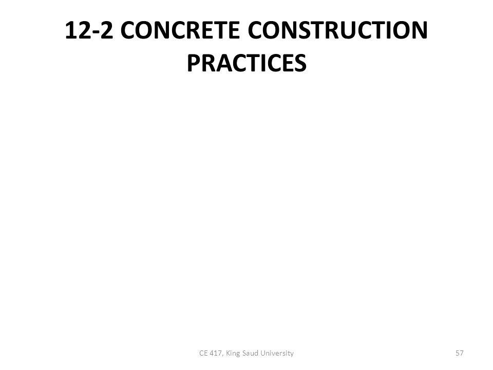 12-2 CONCRETE CONSTRUCTION PRACTICES