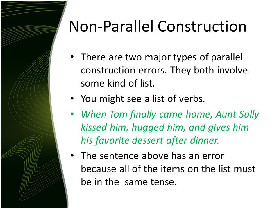 Non-Parallel Construction
