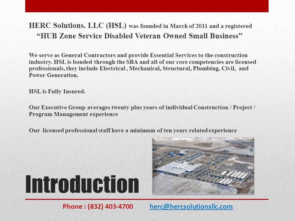 HERC Solutions. LLC (HSL) was founded in March of 2011 and a registered