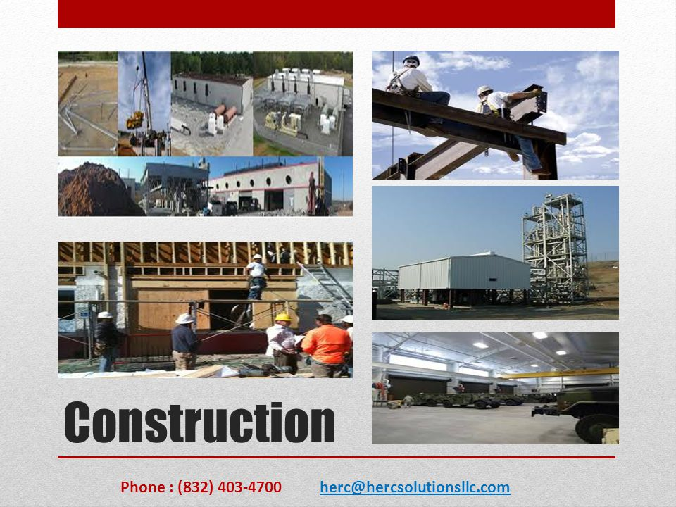 Construction Phone : (832) 403-4700 herc@hercsolutionsllc.com
