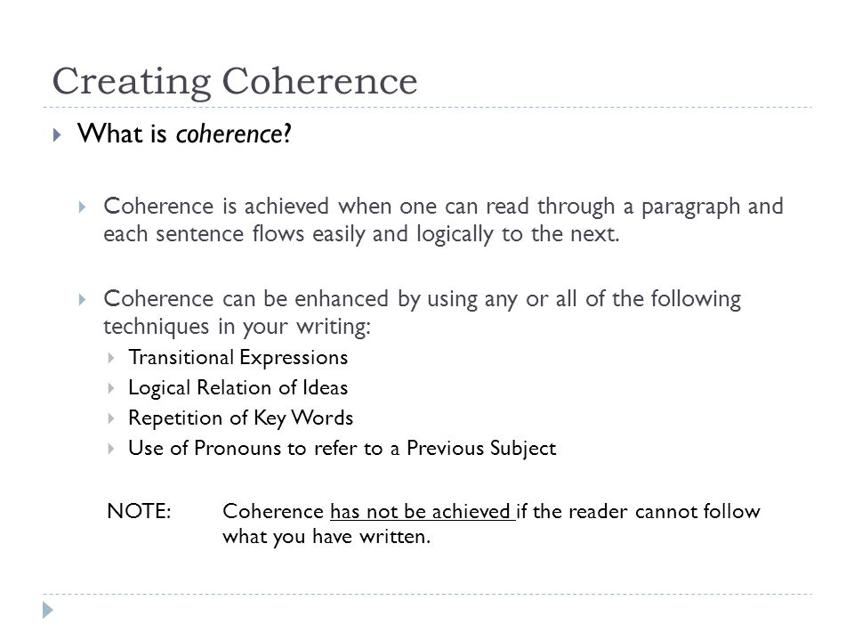 Creating Coherence What is coherence
