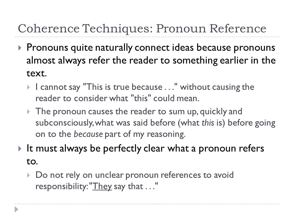 Coherence Techniques: Pronoun Reference