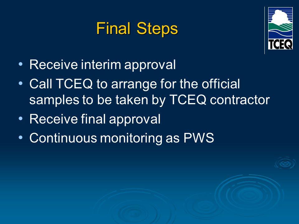 Final Steps Receive interim approval
