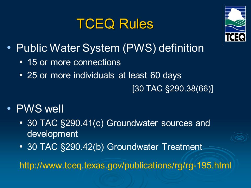 TCEQ Rules Public Water System (PWS) definition PWS well