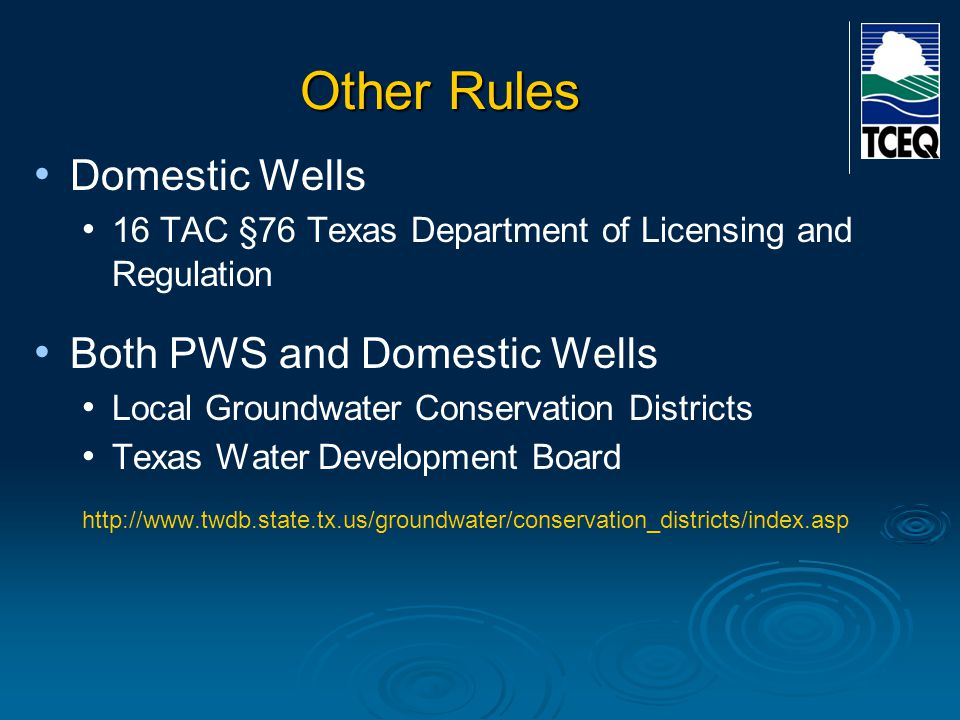 Other Rules Domestic Wells Both PWS and Domestic Wells