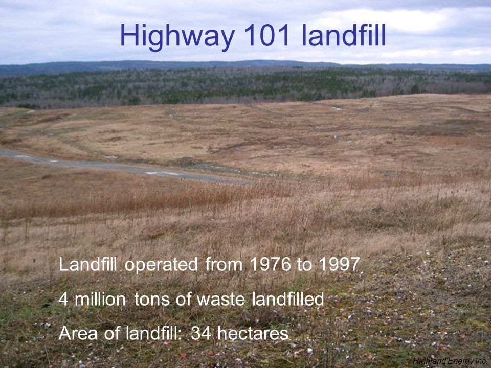 Highway 101 landfill Landfill operated from 1976 to 1997