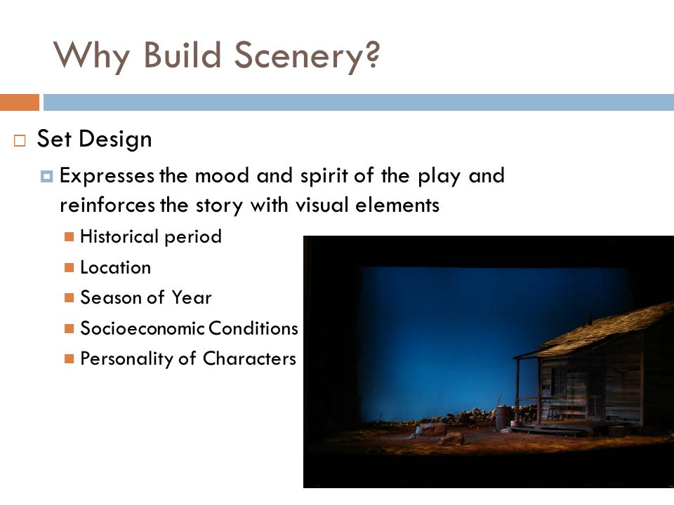 Why Build Scenery Set Design