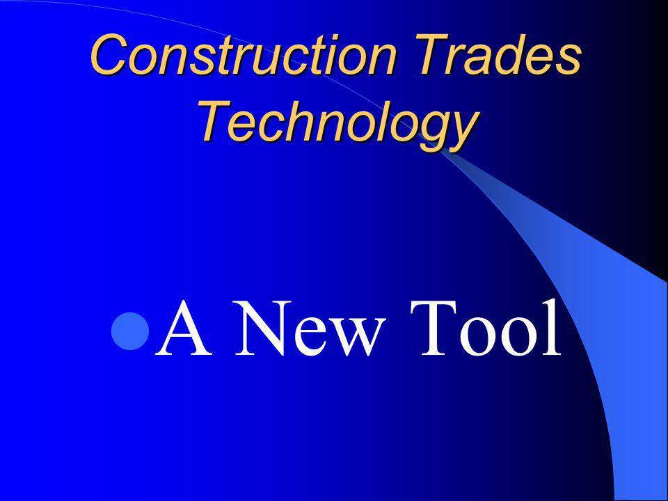 Construction Trades Technology