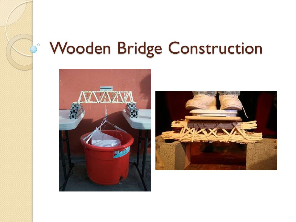 Wooden Bridge Construction