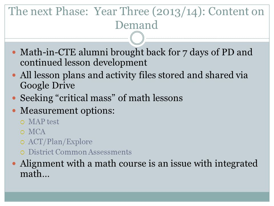 The next Phase: Year Three (2013/14): Content on Demand
