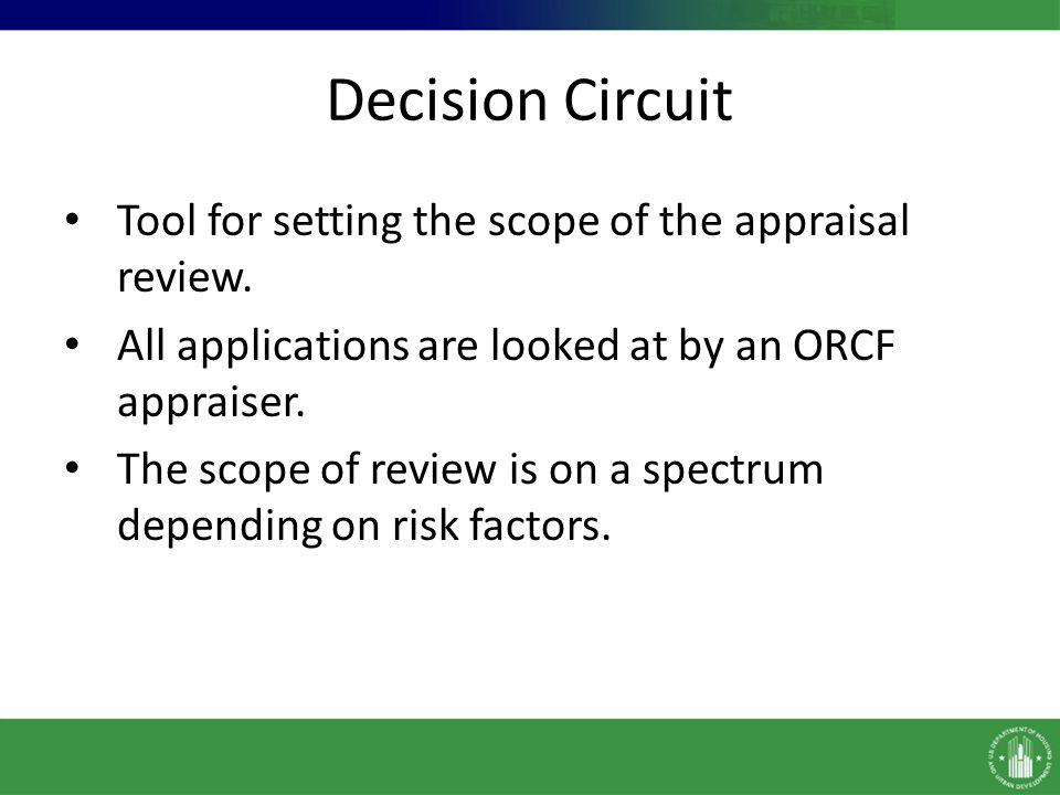 Decision Circuit Tool for setting the scope of the appraisal review.