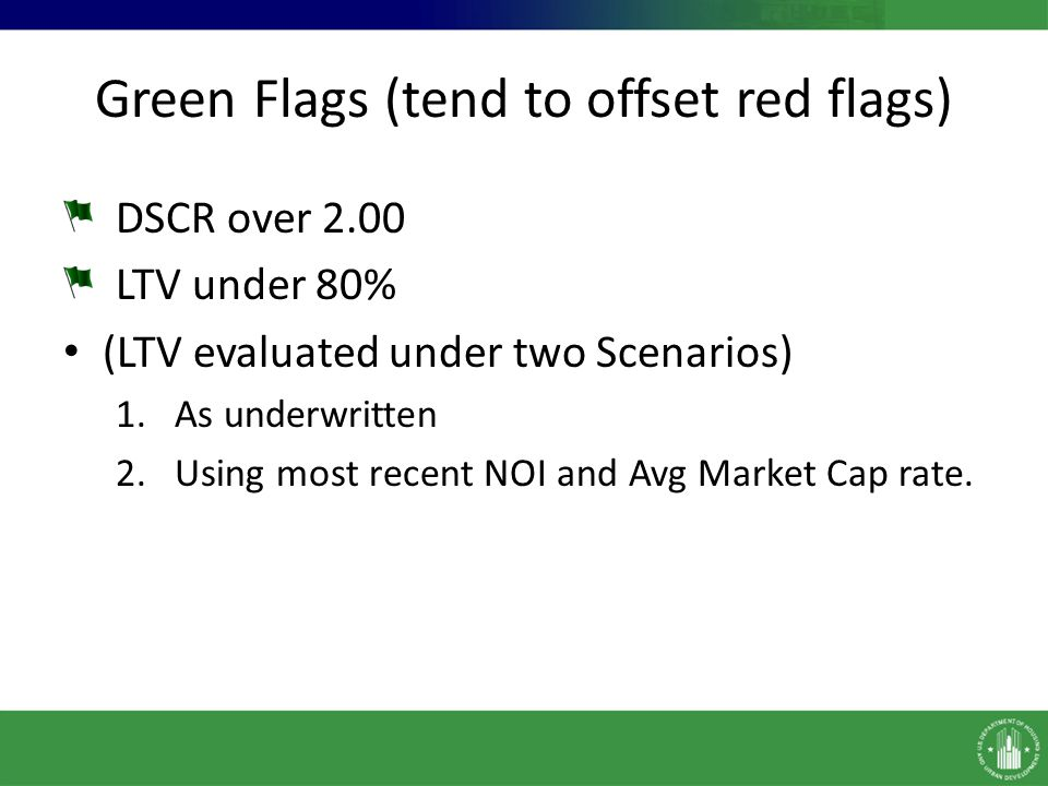 Green Flags (tend to offset red flags)