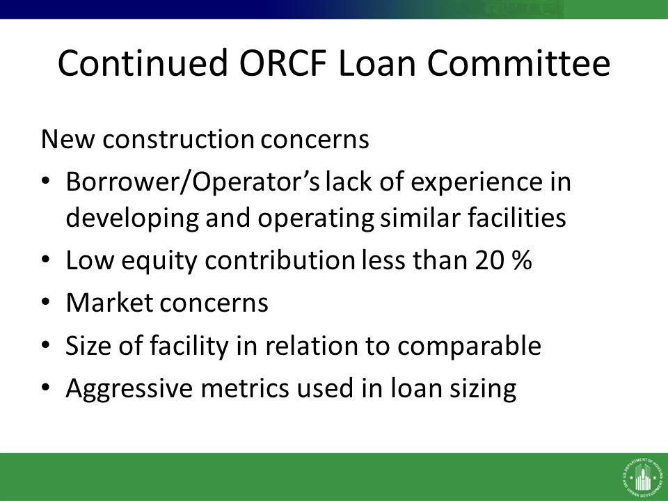 Continued ORCF Loan Committee