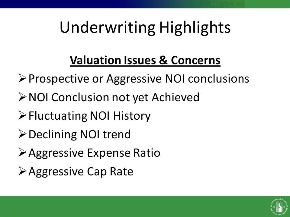 Underwriting Highlights